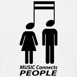 music connects people T-Shirts - Men's T-Shirt
