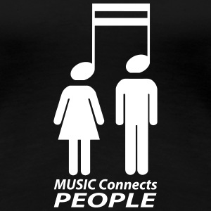 music connects people T-Shirts - Women's Premium T-Shirt