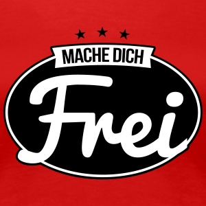 mache dich frei 2c label T-Shirts - Frauen Premium T-Shirt