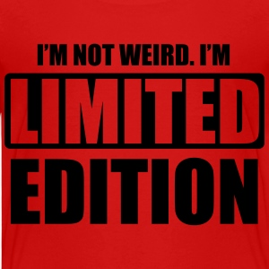 I'm not weird, I'm limited edition Shirts - Teenage Premium T-Shirt