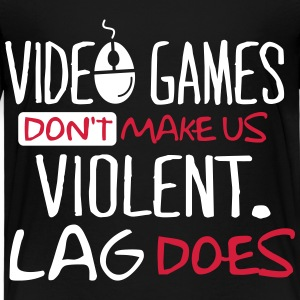 Video Games don't make us violent. Lag does! Skjorter - Premium T-skjorte for barn