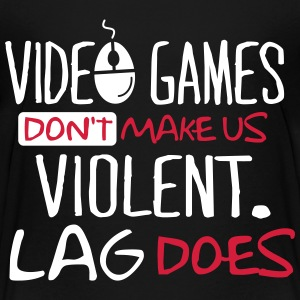 Video Games don't make us violent. Lag does! Skjorter - Premium T-skjorte for tenåringer