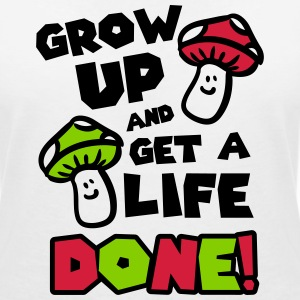 Grow up and get a life! Tee shirts - T-shirt col V Femme