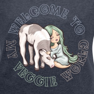 Welcome to my Veggie World - T-shirt Femme à manches retroussées