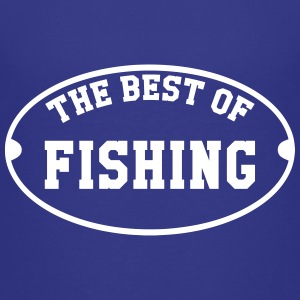 The Best of Fishing T-Shirts - Kinder Premium T-Shirt