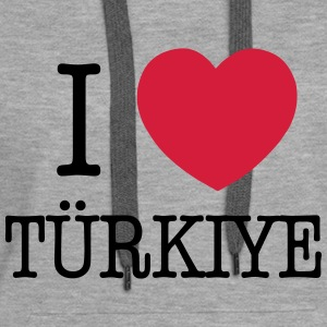 I LOVE TURKEY - I LOVE TÜRKIYE Hoodies & Sweatshirts - Women's Premium Hoodie