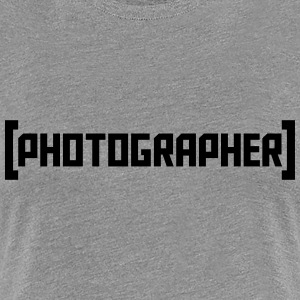 Photographer T-Shirts - Women's Premium T-Shirt