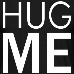 Hug Me (dark) T-Shirts - Men's T-Shirt
