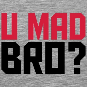 Cool U Mad Bro Text Design T-shirts - Premium-T-shirt herr