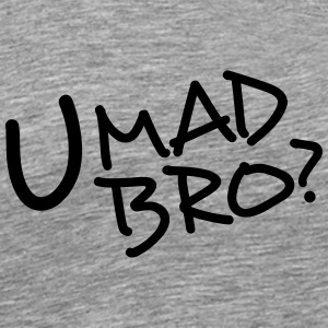 Komiska Cartoon Text U Mad Bro T-shirts - Premium-T-shirt herr