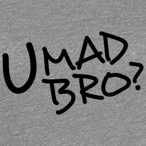 Komiska Cartoon Text U Mad Bro T-shirts - Premium-T-shirt dam