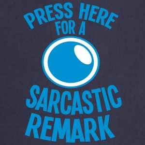 Press here for a SARCASTIC REMARK  Aprons - Cooking Apron
