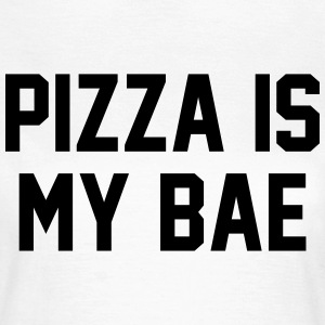 Pizza is my bae T-skjorter - T-skjorte for kvinner