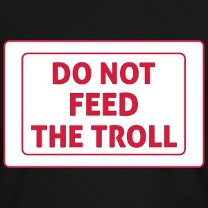 Do Not Feed The Troll Camisetas - Camiseta contraste hombre