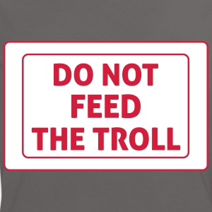 Do Not Feed The Troll Camisetas - Camiseta contraste mujer