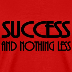Success and nothing less T-shirts - Premium-T-shirt herr