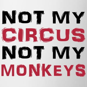Not my circus, not my monkeys Flessen & bekers - Mok