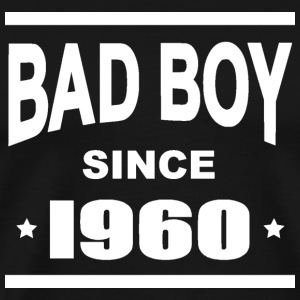 Bad boy since 1960 Tee shirts - T-shirt Premium Homme