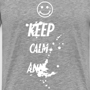 Keep Calm And ... T-shirts - Herre premium T-shirt