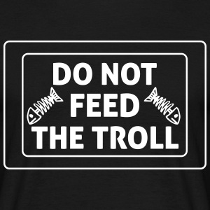Do Not Feed The Troll Camisetas - Camiseta hombre
