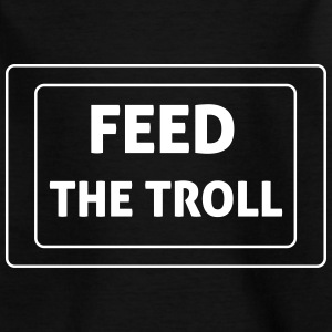 Feed The Troll Shirts - Kids' T-Shirt