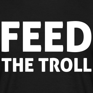 Feed The Troll Camisetas - Camiseta hombre