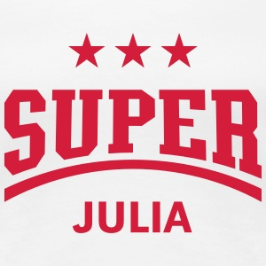 Super Julia T-Shirts - Frauen Premium T-Shirt