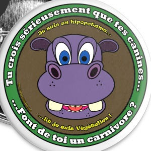 Hippopotame végétalien Badges - Badge grand 56 mm