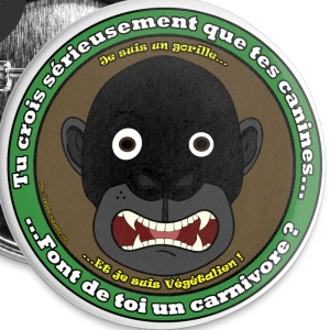 Gorille végétalien Badges - Badge grand 56 mm