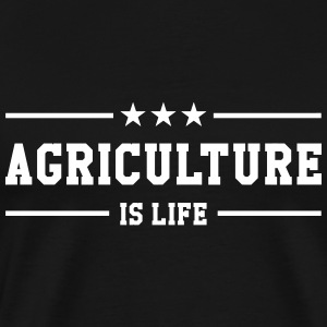 Agriculture is life T-Shirts - Men's Premium T-Shirt