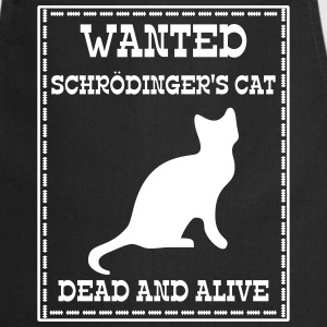Wanted Schrödinger's Cat - Dead And Alive Esiliinat - Esiliina