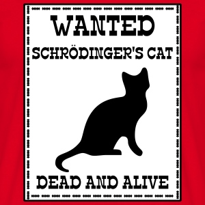 Wanted Schrödinger's Cat - Dead And Alive Camisetas - Camiseta hombre