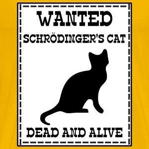 Wanted Schrödinger's Cat - Dead And Alive Camisetas - Camiseta premium hombre
