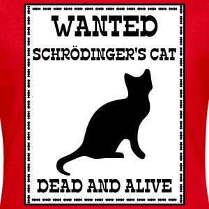 Wanted Schrödinger's Cat - Dead And Alive Tee shirts - T-shirt Femme