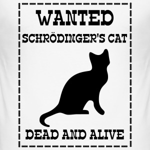 Wanted Schrödinger's Cat - Dead And Alive Tee shirts - Tee shirt près du corps Homme