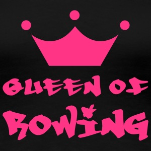 Queen of Rowing T-shirts - Vrouwen Premium T-shirt