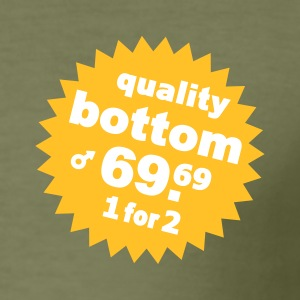 ... Quality Bottom  - Men's Slim Fit T-Shirt