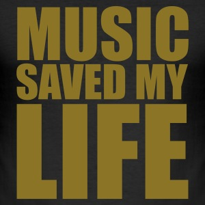 Noir music saved mylife T-shirts (m. courtes) - Tee shirt près du corps Homme
