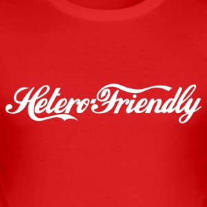 hetero friendly - Men's Slim Fit T-Shirt