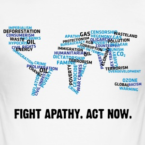 Fight Apathy, Act Now (v1, 3c, MPde) - Männer Slim Fit T-Shirt