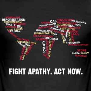Fight Apathy, Act Now (v1, 3c, MPdk) - Herre Slim Fit T-Shirt