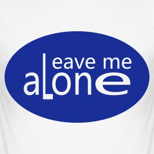 Wit leavemealone T-shirts - slim fit T-shirt