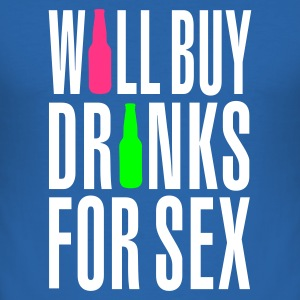 Royal blue Will buy drinks for sex Men's Tees - Men's Slim Fit T-Shirt