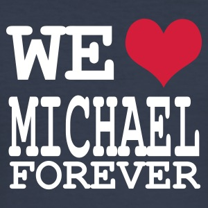 Dark navy we love michael for ever T-Shirts - Männer Slim Fit T-Shirt
