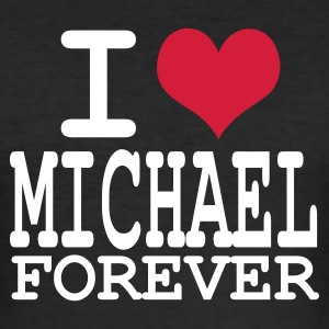 Schwarz i love michael for ever T-Shirts - Männer Slim Fit T-Shirt