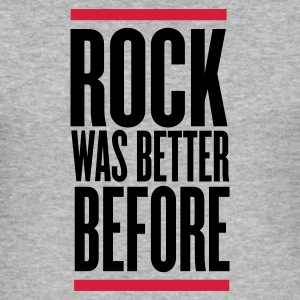 Grigio melange rock was better before T-shirt - Maglietta aderente da uomo