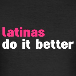 Nero latinas do it better T-shirt - Maglietta aderente da uomo