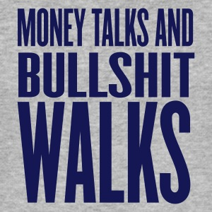 Grigio melange money talks and bullshit walks by wam T-shirt - Maglietta aderente da uomo