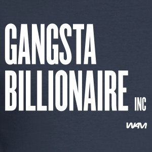 Mørk marineblå gangsta billionaire by wam T-skjorter - Slim Fit T-skjorte for menn