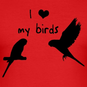 Wellensittiche - I love my birds T-Shirts - Männer Slim Fit T-Shirt